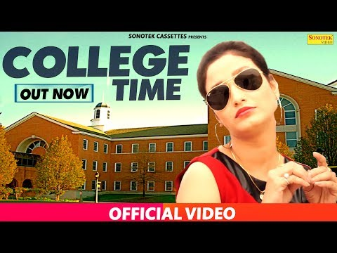 College Time || Nippu Nepewala & Shivani Raghav, D Saini || Haryanvi New Full Song 2017