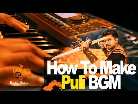 Puli Film BGM Score  | Vijay (Tamil) | How to create BGM