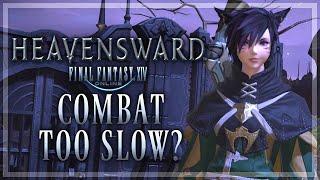 FFXIV Combat Too Slow? (FFXIV: Heavensward | 1080p | PC)