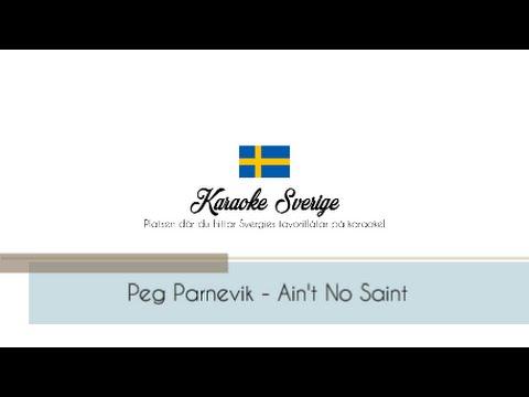 Peg Parnevik - Ain't No Saint (Karaoke Piano Instrumental)