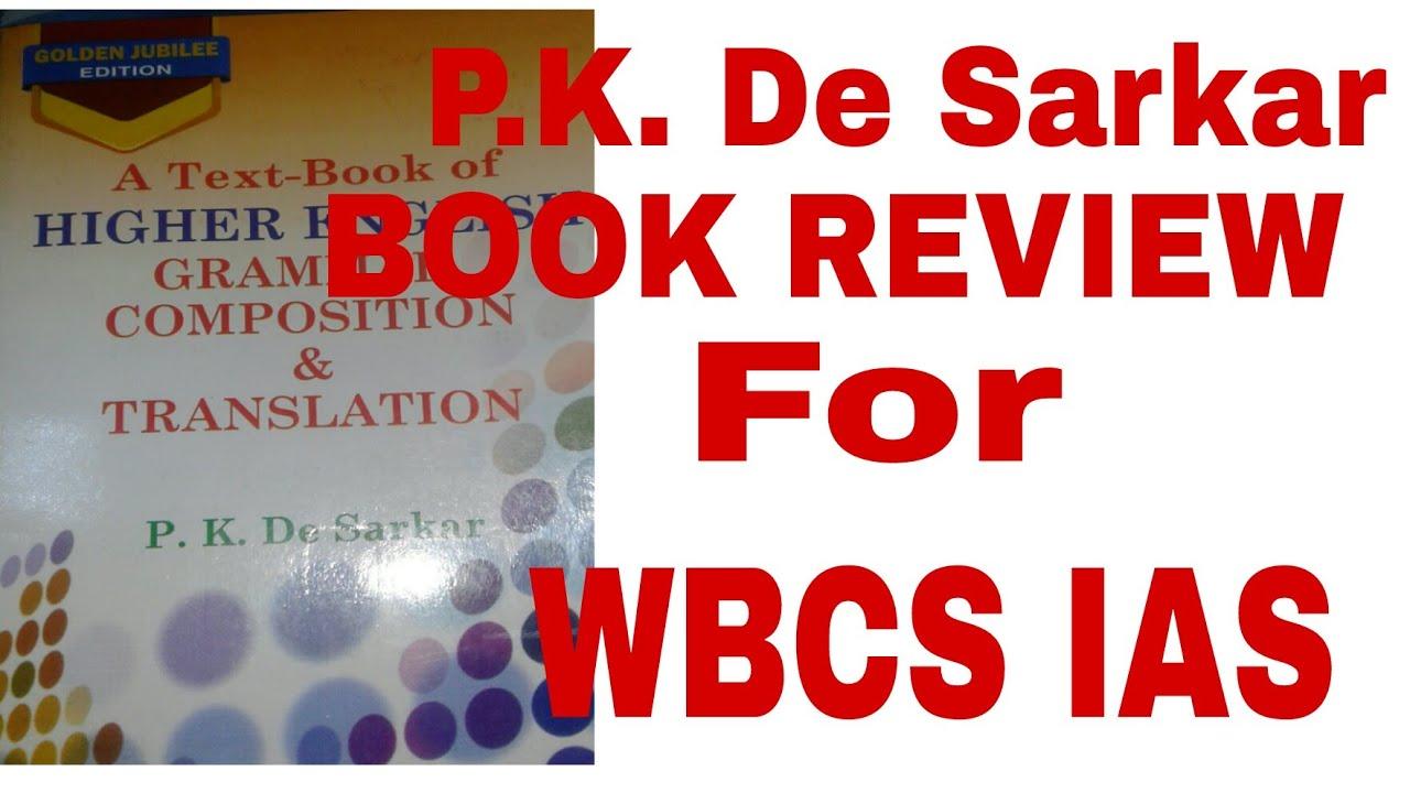 P K De Sarkar English Book Review For Wbcs Ias Examination Youtube