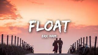 Download lagu Eric Nam Float MP3