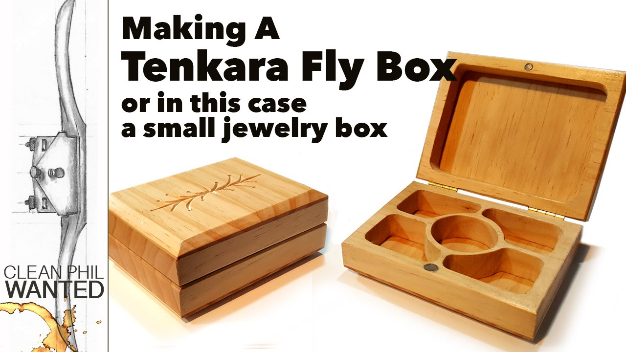 Making a tenkara fly fishing box or small jewelry box with for How to make a ring box out of wood