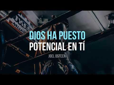 Dios ha Puesto Potencial en Tí - Por Joel Osteen