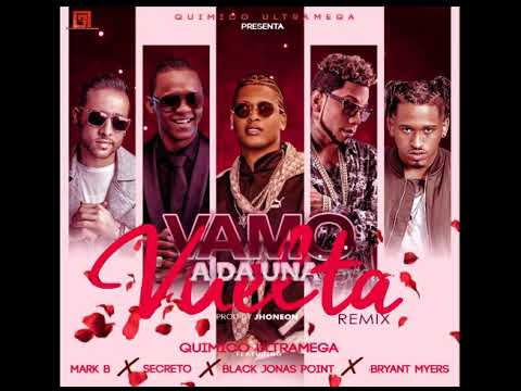 Bryant Myers ❌ Quimico UltraMega ❌ Secreto ❌ Black Jonas Point ❌ Mark B- Vamo A Da Una Vuelta Remix