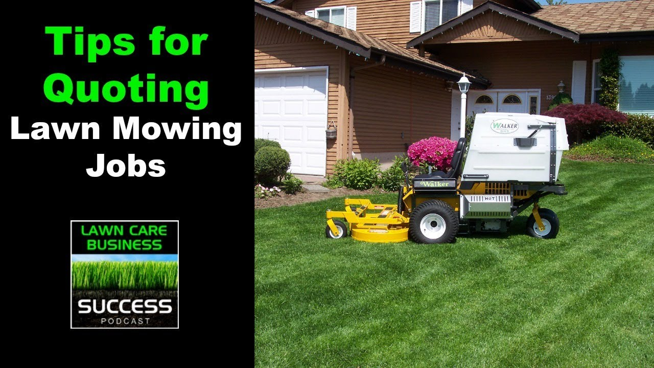 Tips For Quoting Lawn Mowing Jobs Youtube