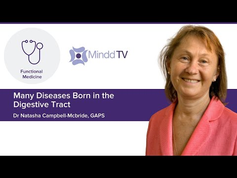 Dr Campbell-McBride - Many diseases are born in the digestive tract.