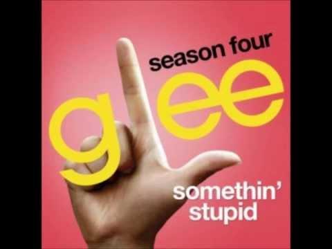 Somethin' Stupid - Glee Cast Version (With Lyrics)
