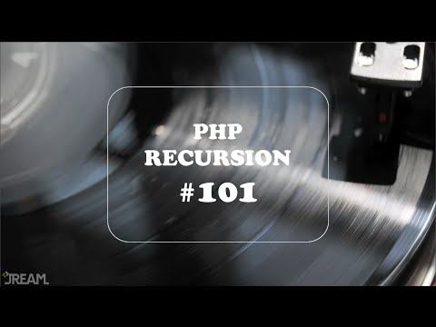 PHP Recursion #101