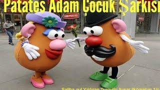 Patates Adam Çocuk Şarkısı Dinle,Şarkı sözleri