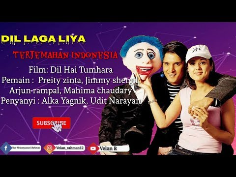 Dil Laga Liya - Lyrics and Indonesia Translation