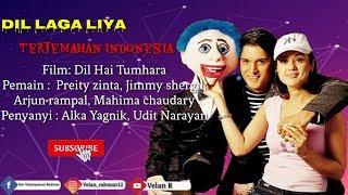 Dil Laga Liya - Lirik Dan Terjemahan Indonesia