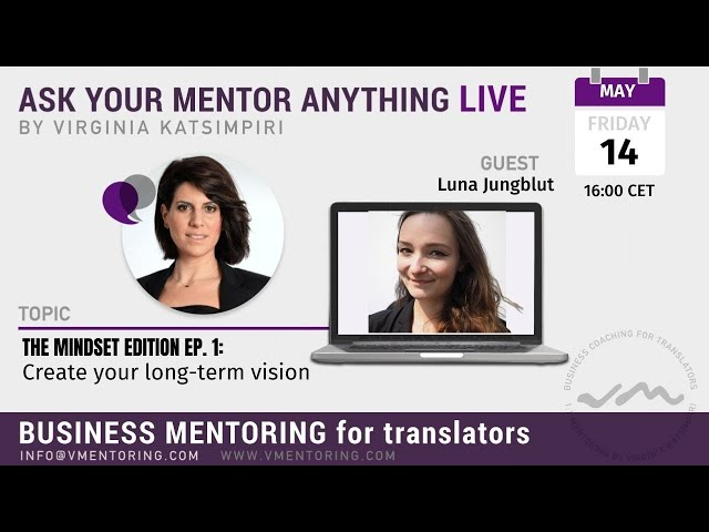 Ask Your Mentor Anything Live with Virginia Katsimpiri FT. Luna Jungblut