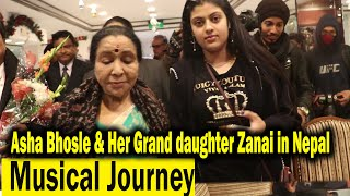 Asha Bhosle & Her Grand Daughter Zanai Bhosle    Come to Nepal for a Musical Tour