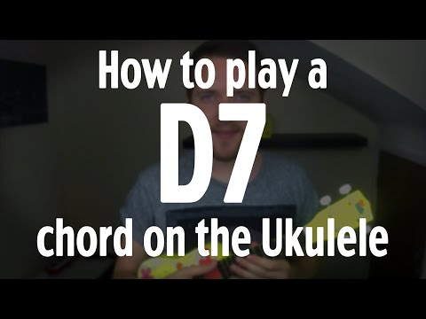 How to play a D7 chord on the Ukulele | by iamJohnBarker - YouTube