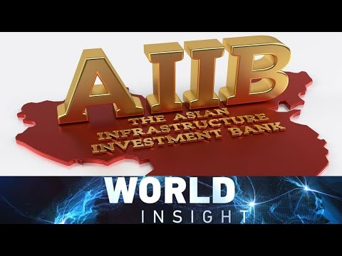 World Insight— AIIB special 06/25/2016