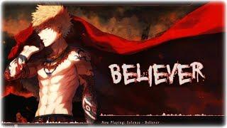 Nightcore Believer