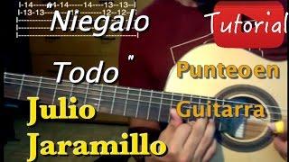Niegalo Todo - Julio Jaramillo tutorial
