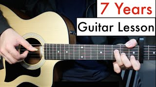 Lukas Graham - 7 Years | Guitar Lesson (Tutorial) Chords