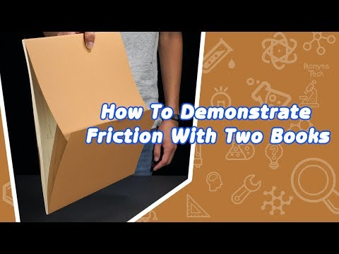 How To Demonstrate Friction With Two Books?