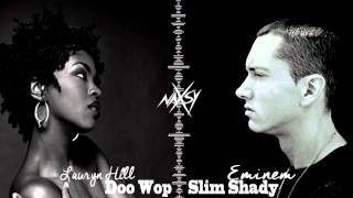 Naxsy - Doo Wop / Stand Up (Lauryn Hill & Eminem Remix)