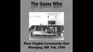 The Guess Who - Stop Teasing Me (Live at River Heights Community Club, Feb. 1966)