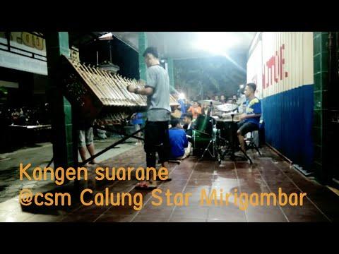 KANGEN SUARANE - angklung tulungagung CSM ( calung star mirigambar )