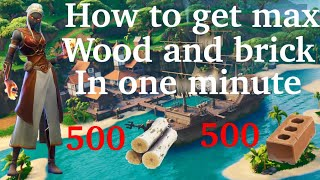 Fortnite how to get max wood and brick in one minute