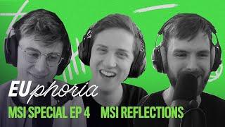 MSI Reflections (ft. Mac) | EUphoria | 2021 MSI Special EP4