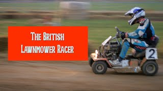 The British Group 2 lawnmower racer
