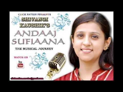 Andaj Sufiyana Shivangi kaushik