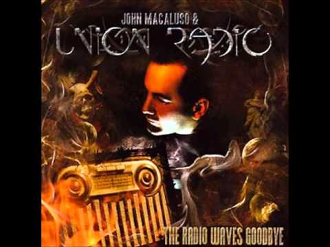 John Macaluso & Union Radio - Things We Should Not Know
