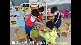 2020 Kindergarten @Dr.Su's Milk English