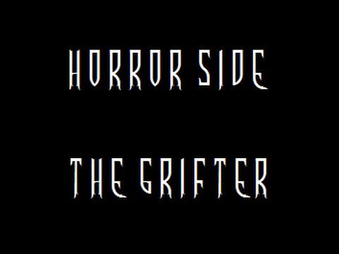The Grifter - Creepypasta - Stories