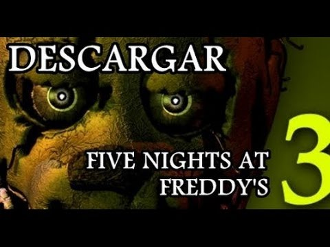 Descargar five nights at freddys 3 para pc full mega y mediafire