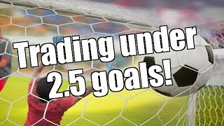 Betfair trading strategies - Football - Trading under 2.5 goals