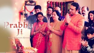 Prabhu Ji || Puneet Khurana || Beautiful Song || 2017