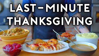 Last-Minute Thanksgiving | Basics with Babish