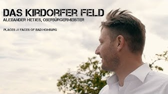 Places // Faces of Bad Homburg #3 - Das Kirdorfer Feld (OB Alexander Hetjes)