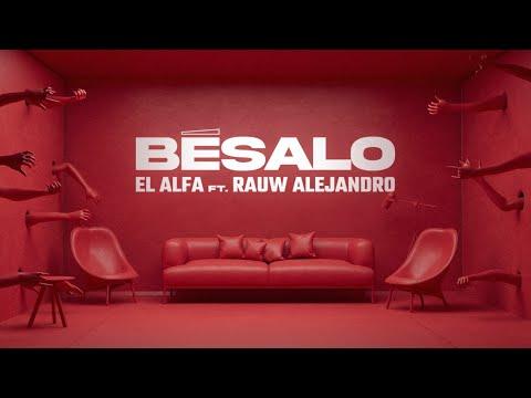 """EL ALFA """"El Jefe"""" ft. Rauw Alejandro - BESALO"""
