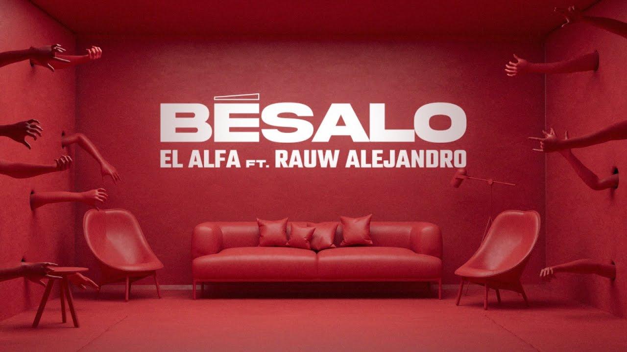 "EL ALFA ""El Jefe"" ft. Rauw Alejandro - BESALO (Video Oficial)"