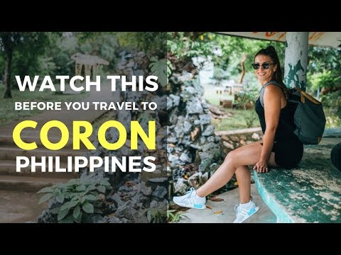5 Things to know about Coron - Watch this before you travel to Coron Palawan The Philippinees