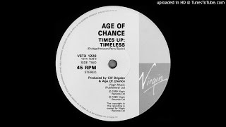 Age Of Chance~Times Up [Timeless]