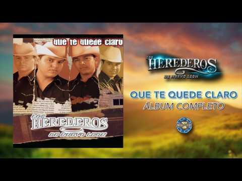 Los Herederos de Nuevo Leon - Que Te Quede Claro / Álbum Completo ( Audio Oficial )