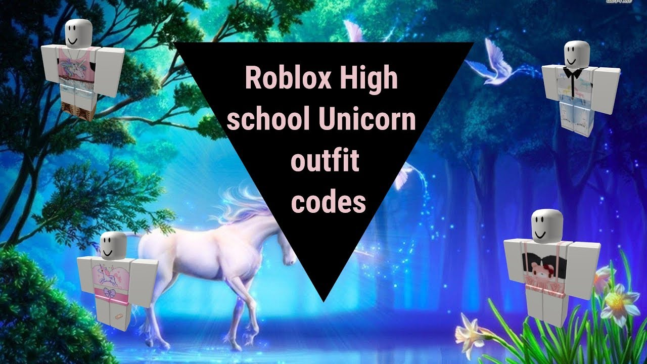 70f36dc42ff Roblox High School - 10 Unicorn Outfit Codes! - YouTube