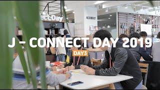 [J-Connect Day 2019] 3일차에는 어떤일이?_2019.11.7-9