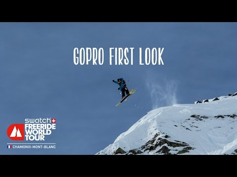 Gopro first look - chamonix-mont-blanc - swatch freeride world tour 2016