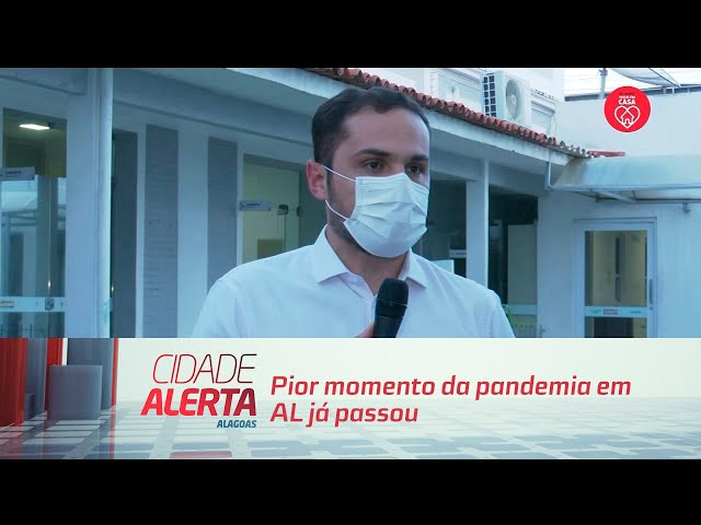 Pior momento da pandemia em AL já passou, diz secretário de saúde