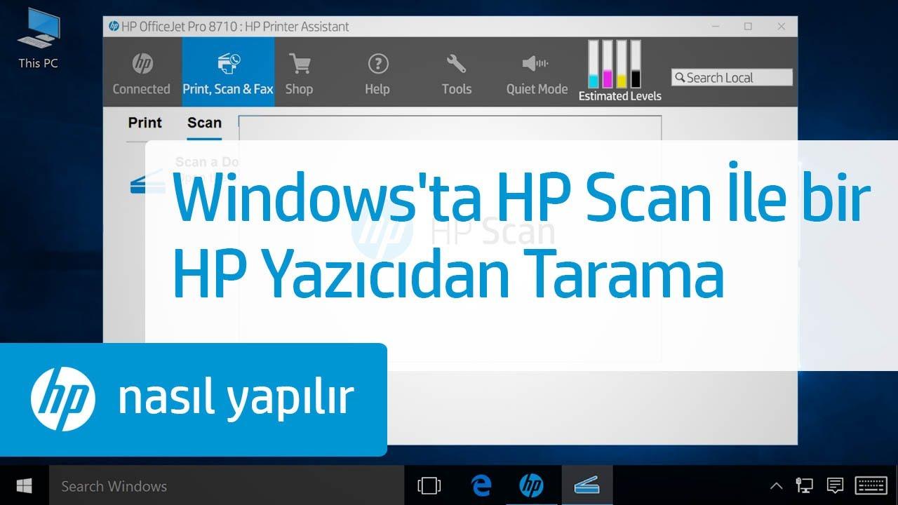 Windows'ta HP Scan İle bir HP Yazıcıdan Tarama
