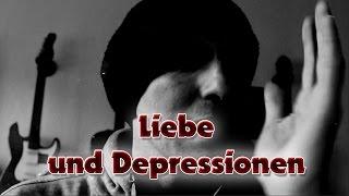 Depressionen und Liebe